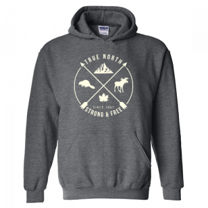 True North Strong and Free Hoodie